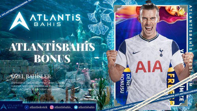 Atlantisbahis Bonus