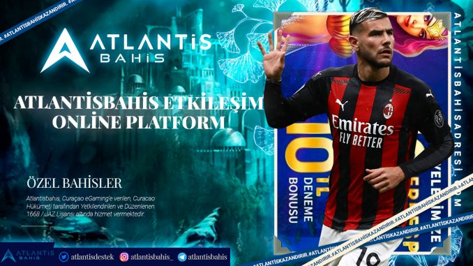 Atlantisbahis Etkileşim Online platform