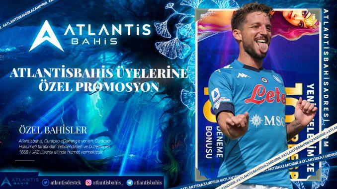 Atlantisbahis Üyelerine Özel Promosyon