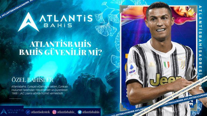 Atlantisbahis Bahis Güvenilir mi