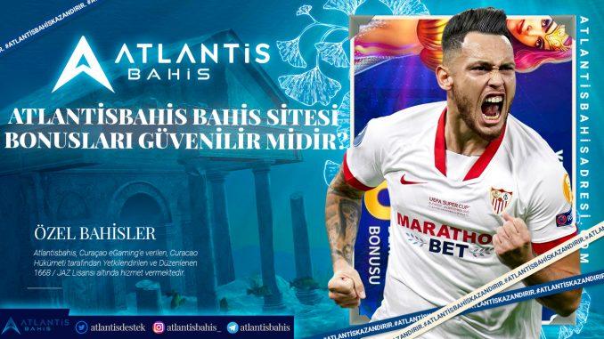 Atlantisbahis Bahis Sitesi Bonusları Güvenilir Midir
