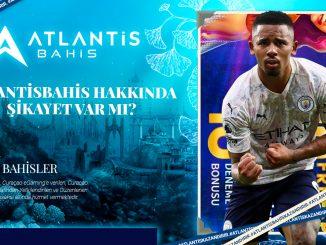 Atlantisbahis Hakkında Şikayet Var Mı